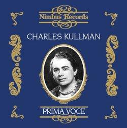 Charles Kullman: Prima Voce