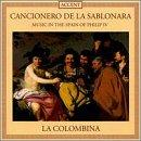 Cancionero de la Sablonara: Music in the Spain of Philip IV