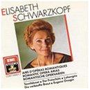 Elisabeth Schwarzkopf: Romantic Opera Arias (Airs D'operas Romantiques)
