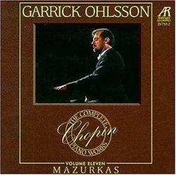 Garrick Ohlsson: The Complete Chopin Piano Works Vol. 11 - Mazurkas