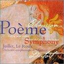 Chausson - Poème · Poème de l'amour et de la mer · Symphonie / Juillet · Le Loux · Montreal SO · Dutoit