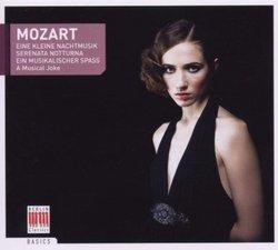 Mozart: Eine Kleine Nachtmusik; Serenata Notturna; Ein Musikalischer Spass