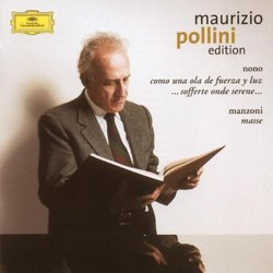 Maurizio Pollini Edition - Nono: Como una ola de fuerza y luz; Manzoni: Masse