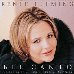 Renée Fleming: Bel Canto
