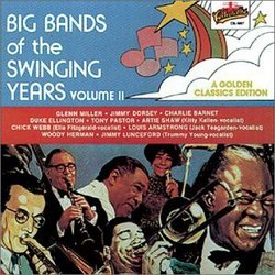 Big Bands of the Swinging Year, Vol. 2