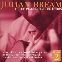 Julian Bream: The Ultimate Guitar Collection-Volume 2