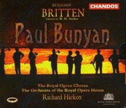 Britten: Paul Bunyan / Coleman-Wright, Cranham, Streit, Gritton, Robinson, Watosn; Hickox