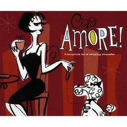 Ciao Amore! A Lovestruck Set of Swinging Serenades