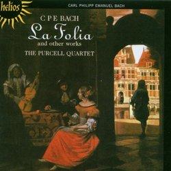 C.P.E. Bach: La Folia and other works
