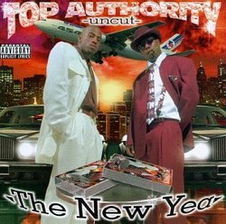 Top Authority Uncut (The New Year)