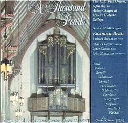 A Thousand Pearls - James Johnson (organ) with Eastman Brass
