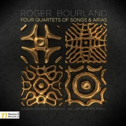Bourland: Four Quartets of Songs & Arias