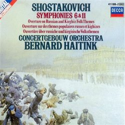 Shostakovich: Symphonies 6 & 11, Overture on Russian and Kirghiz Folk Themes