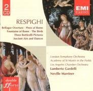 Ottorino Respighi: Orchestral Works