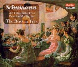 Schumann: The 3 Piano Trios/Fantasiestucke