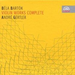 Bartók: Violin Works (Complete)