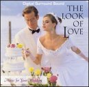 The Look of Love: Music for Your Wedding