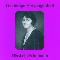 Lebendige Vergangenheit: Elisabeth Schumann