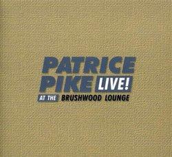 Live at Brushwood Lounge