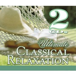 Ultimate Classical Relaxation (Box Set)