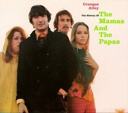 Creeque Alley: The History Of The Mamas & The Papas