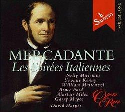 Mercadante - Les Soirées Italiennes / Miricioiu, Kenny, Matteuzzi, Ford, Miles, Magee; Harper