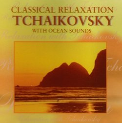Classical Relaxation: Tchaikovsky with Ocean Sounds