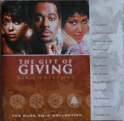 """The Gift of Giving R & B Christmas """"The Pure Gold Collection"""""""