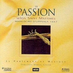 LA Passion Selon Saint Matthieu-Martin Gester-Le P