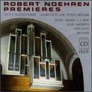 Robert Noehren Premieres