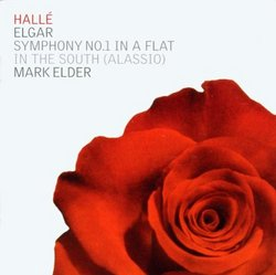 Elgar: Symphony No. 1 in A flat; In the South (Alassio)