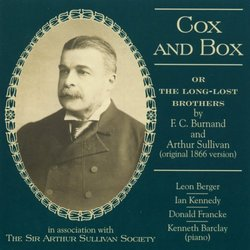 Cox and Box (Or the Long-Lost Brothers)