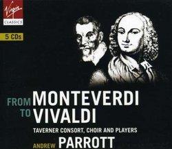 From Monteverdi to Vivaldi [Box Set]