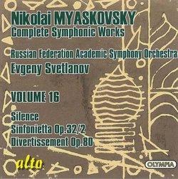 Myaskovsky: Silence Op. 9; Sinfonietta I
