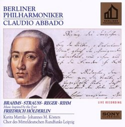 Brahms / Strauss / Reger / Rihm: Music Inspired by the Poet Friedrich Hölderlin - Berlin Philharmonic / Claudio Abbado