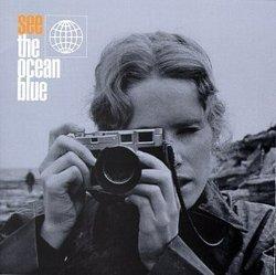See the Ocean Blue By The Ocean Blue (1996-10-08)