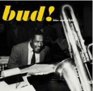The Amazing Bud Powell, Vol. 3: Bud!