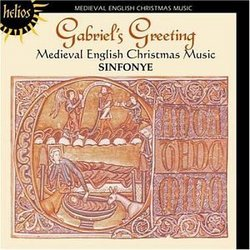 Gabriel's Greeting: Medieval Christmas Music