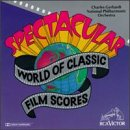 Spectacular World of the Classic Film Scores