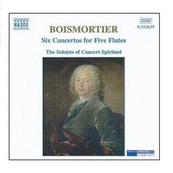 BOISMORTIER: 6 Concertos for Five Flutes, Op. 15