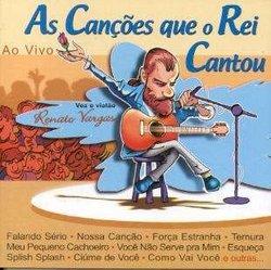 As Cancoes Que O Rei Cantou