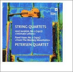 "Léos Janácek: String Quartet No. 2 ""Intimate Letters""; Pavel Haas: String Quartet No. 2 ""From The Monkey Mountains"""