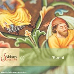 Abbaye Solesmes-L'Avent (Les 4 Messes) (Fra)