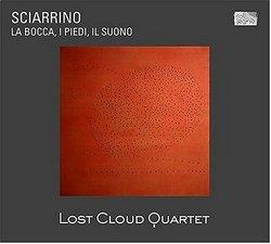 Sciarrino: La Bocca, I Piedi, Il Suono [includes DVD Audio]