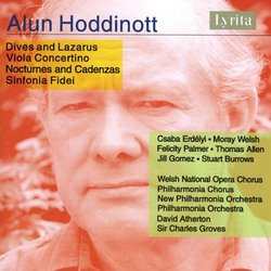 Alun Hoddinott: Dives and Lazarus; Viola Concertino; Nocturnes and Cadenzas; Sinfonia Fidei