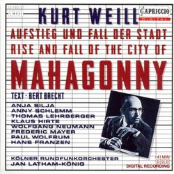 Weill: The Rise And Fall Of The City Of Mahagonny / Latham-Konig, Silja, Schlemm, Neumann