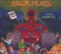 Rigor Mortis Vs. the Earth