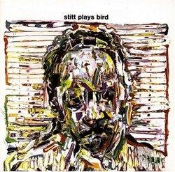 Stitt Plays Bird