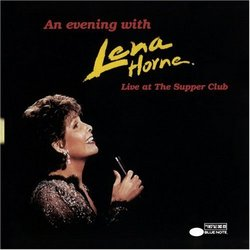 An Evening With Lena Horne: Live At The Supper Club