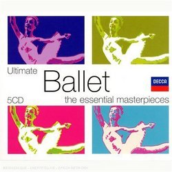 Ultimate Ballet: The Essential Masterpieces [Box Set]